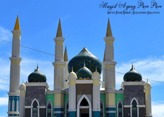 Masjid Agung A G Kh Abdul Rahman Ambo Dalle Kota Pare Pare Pt Anugerah Kubah Indonesia